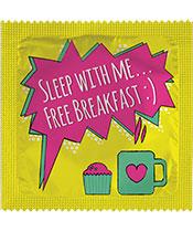 Sleep with me... Free breakfast